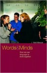 Words and Minds: How We Use Language to Think Together - Neil Mercer