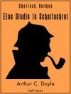 Sherlock Holmes - Eine Studie in Scharlachrot - Margarete Jacobi, Richard Gutschmidt, Arthur Conan Doyle