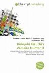 Hideyuki Kikuchi's Vampire Hunter D - Sam B Miller II