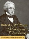 THE COMPLETE NOVELS OF WILLIAM MAKEPEACE THACKERAY (Special Nook Edition) FULL COLOR ILLUSTRATED VERSION: All Thackeray's Unabridged Novels in a Single Volume! Vanity Fair Barry Lyndon Catherine Pendennis Newcomes NOOKbook (COMPLETE WORKS COLLECTION) - William Makepeace Thackeray, The Complete Works Collection, Vanity Fair by William Makepeace Thackeray, Barry Lyndon by William Makepeace Thackeray