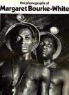 The photographs of Margaret Bourke-White - Margaret Bourke-White