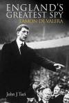England's Greatest Spy - John J. Turi
