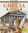 Grécia Antiga (A História Por Dentro) - Rowena Loverance, Tim Wood, António Pescada