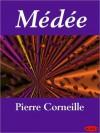 Médée - Pierre Corneille