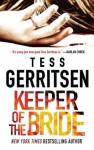 Keeper of the Bride (Her Protector) - Tess Gerritsen