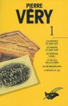 Pierre Very Tome 1 (Les Intégrales, #1) - Pierre Véry