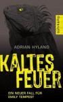 Kaltes Feuer - Adrian Hyland, Peter Torberg