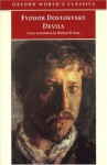 Devils (Oxford World's Classics) - Fyodor Dostoyevsky, Michael R. Katz