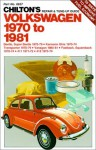 Chilton's Repair and Tune Up Guide, Volkswagen 1970 to 1981 - Kerry A. Freeman