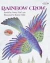 Rainbow Crow - Nancy Van Laan, Beatriz Vidal