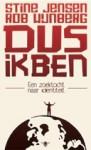 Dus ik ben: de zoektocht naar identiteit - Rob Wijnberg, Stine Jensen