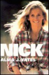 Nick - Alma J. Yates