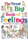 The Great Big Book of Feelings - Mary Hoffman, Ros Asquith
