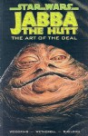 Jabba the Hutt: The Art of the Deal - Jim Woodring, Art Wetherell
