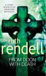 From Doon With Death: (A Wexford Case) - Ruth Rendell