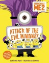Despicable Me 2: Attack of the Evil Minions! - Kirsten Mayer, Ed Miller