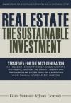 Real Estate: The Sustainable Investment - Glen Sweeney, John Gordon