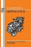 Euripides: Hippolytus - Euripides, J. Ferguson, John Ferguson