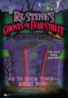 Go to Your Tomb Right Now - R.L. Stine, Carolyn Crimi