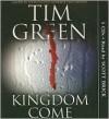 Kingdom Come - Scott Brick, Tim Green