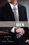 A Jewelry Journal for Men - Jane Bash, Pamela Wessel