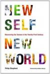 New Self, New World: Recovering Our Senses in the Twenty-First Century - Philip Shepherd, Andrew Harvey