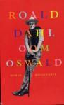 Oom Oswald - Roald Dahl, Johannes van Dam