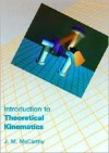 An Introduction To Theoretical Kinematics - Jim McCarthy