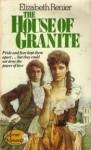 House Of Granite - Elizabeth Renier