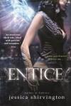 Entice (Embrace) - Jessica Shirvington