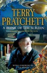 A Blink of the Screen: Collected Short Fiction - Terry Pratchett, A.S. Byatt