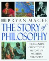 Story of Philosophy - Bryan Magee