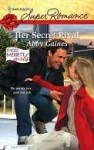 Her Secret Rival (Harlequin Super Romance) - Abby Gaines