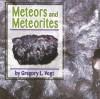 Meteors and Meteorites - Gregory L. Vogt