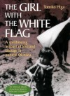 The Girl with the White Flag - Tomiko Higa, Dorothy Britton