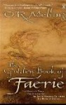 The Golden Book of Faerie - O.R. Melling