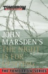 The Night Is For Hunting (The Tomorrow Series, #6) - John Marsden