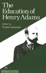 The Education of Henry Adams - Henry Adams, Ernest Samuels