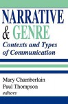 Narrative and Genre: Contexts and Types of Communication - Paul Thompson