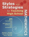 Styles and Strategies for Teaching High School Mathematics: 21 Techniques for Differentiating Instruction and Assessment - Edward Thomas, John R. Brunsting, Pam L. Warrick