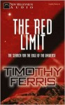 The Red Limit: The Search for the Edge of the Universe (Audio) - Timothy Ferris