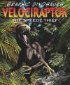 Velociraptor: The Speedy Thief - David West