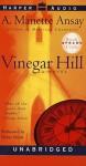 Vinegar Hill (Audio) - A. Manette Ansay, Debra Monk