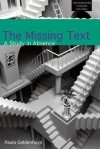 The Missing Text: A Study in Absence - Paula Geldenhuys