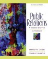 Public Relations: A Values-Driven Approach - David Guth, Charles Marsh