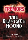 The Claygate Hound: Tremors - Jan Dean, Tony Kerins
