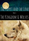 The Kingdom of the Wolves - Madeline Claire Franklin