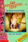 The Ghost at Dawn's House - Ann M. Martin