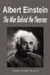 Albert Einstein: The Man Behind the Theories (Biography) - Biographiq