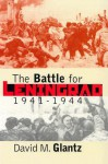 The Battle for Leningrad, 1941-1944 (Modern War Studies) - David M. Glantz